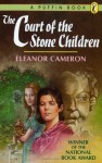 The Court of Stone Children - Eleanor Cameron