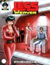 Legs Weaver n. 80: Quinto: non uccidere - Angelica Tintori, Lola Airaghi, Mario Atzori