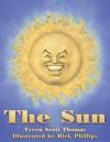 The Sun - Tyren Scott Thomas, Rick Phillips
