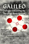 Dialogue Concerning the Two Chief World Systems: Ptolemaic and Copernican - Galileo Galilei, Stillman Drake
