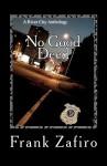 No Good Deed - Frank Zafiro