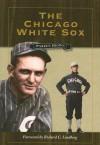 The Chicago White Sox - Warren Brown