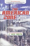 The American Zone - L. Neil Smith