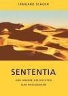 Sententia Und Andere Geschichten Zum Nachdenken - Irmgard Schoer
