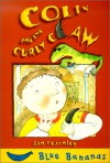 Colin and the Curly Claw - Jan Fearnley