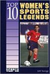Top 10 Women's Sports Legends - Jeff Savage