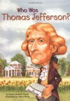 Who Was Thomas Jefferson? - Dennis Brindell Fradin, Nancy Harrison, John O'Brien, John O'Brien