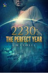 2230:The Perfect Year - CM Corett