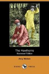 The Hawthorns - Amy Walton