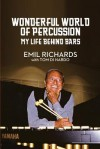 Wonderful World of Percussion: My Life Behind Bars - Emil Richards, Tom DiNardo