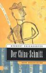 Der China-Schmitt - Herbert Rosendorfer
