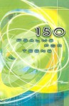 150 Psalms for Teens - Eldon Weisheit