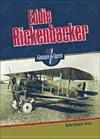 Eddie Rickenbacker (Flyers) - Rachel A. Koestler-Grack