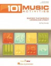 """101 Music Activities: Reinforce """"Fun""""damentals, Listening and Literacy - Mary Donnelly"""