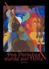 Das Paradies Wurde Zur H Lle - Micha M., Hans-Werner Loy
