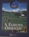 A Europa Oriental - Reader's Digest Association