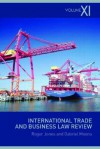 International Trade and Business Law Review, Volume XI - Roger Jones