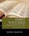 Spirit Touched: Spirit Led, Spirit Fed, Volume 2 Stories That Stir the Heart - Don Davis