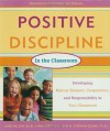 Positive Discipline in the Classroom, Revised 3rd Edition: Developing Mutual Respect, Cooperation, and Responsibility in Your Classroom - Jane Nelsen, Lynn Lott, H. Stephen Glenn
