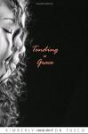 Tending to Grace - Kimberly Newton Fusco
