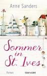Sommer in St. Ives: Roman - Anne Sanders