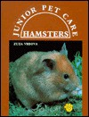 Hamsters (Basic Jr Pet Care) - Zuza Vrbova, Ed Stansbury, Susan C. Miller, Hugh Nicholas, Robert McAulay