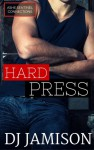 Hard Press (Ashe Sentinel Connections Book 5) - D.J. Jamison