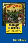 Midnight Is Missing: 3 Mystery Tales of the Black and Tan Coon Hound, Dharma, and Her Partner Penny, a Jack Russell Terrier. - Jack Lehman