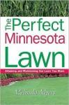 Perfect Minnesota Lawn - Melinda Myers