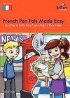 French Pen Pals Made Easy - A Fun Way to Write French and Make a New Friend - Sinead Leleu