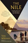 The Nile: Travelling Downriver Through Egypt's Past and Present (Vintage Departures) - Toby Wilkinson