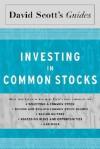 David Scott's Guide to Investing in Common Stocks - David L. Scott