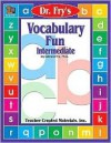 Vocabulary Fun By Dr. Fry - Edward B. Fry