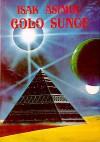 Golo sunce - Isaac Asimov, Branko Belan, Zoran Živković