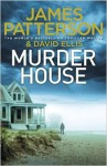 Murder House - James Patterson