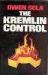 The Kremlin Control - Owen Sela, Linda Grey