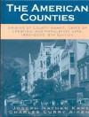 The American Counties: Origins of County Names, Dates of Creation, and Population Data, 1950-2000 - Joseph Nathan Kane