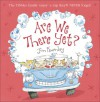 Are We There Yet? - Jan Fearnley