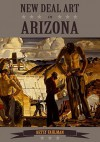 New Deal Art in Arizona - Betsy Fahlman