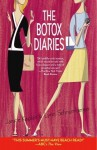 The Botox Diaries - Lynn Schnurnberger, Janice Kaplan
