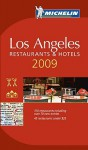 Michelin Guide 2009 Los Angeles - Michelin Travel Publications