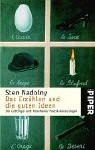Das Erzählen und die guten Ideen: Die Göttinger und Münchener Poetik-Vorlesungen - Sten Nadolny