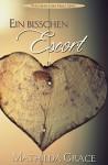 Ein bisschen Escort (Nachbar fürs Herz 7) - Mathilda Grace