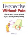 Perspective Without Pain - Philip W. Metzger