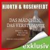 Das Mädchen, das verstummte: Ein Fall für Sebastian Bergman - Michael Hjorth, Hans Rosenfeldt, Douglas Welbat, Audiobuch Verlag OHG