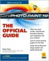 Corel Photopaint (R) 10: The Official Guide - David Huss