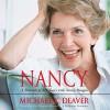 Nancy: A Portrait of My Years with Nancy Reagan - Michael K. Deaver, Michael K. Deaver, HarperAudio