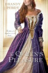 The Queen's Pleasure - Brandy Purdy