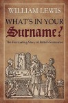 What's in Your Surname? - William Lewis