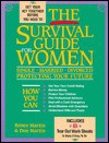 The Survival Guide for Women: Single, Married, Divorced, Protecting Your Future - Renee Martin, Don Martin